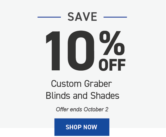 Save 10% on Graber Blinds and Shades